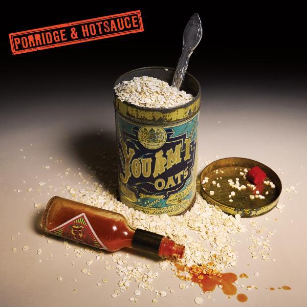 Porridge & Hotsauce CD Album